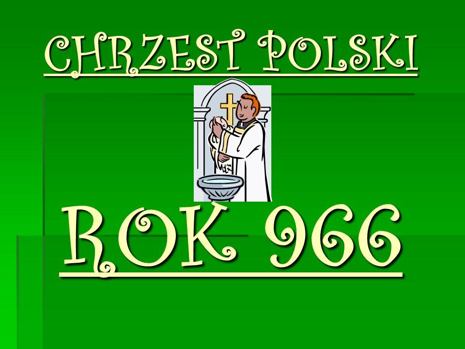 CHRZEST POLSKI ROK 966
