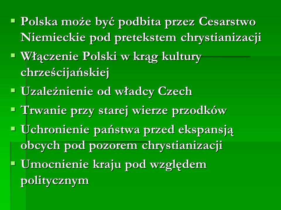 Polska może być podbita przez Cesarstwo Niemieckie pod pretekstem chrystianizacji