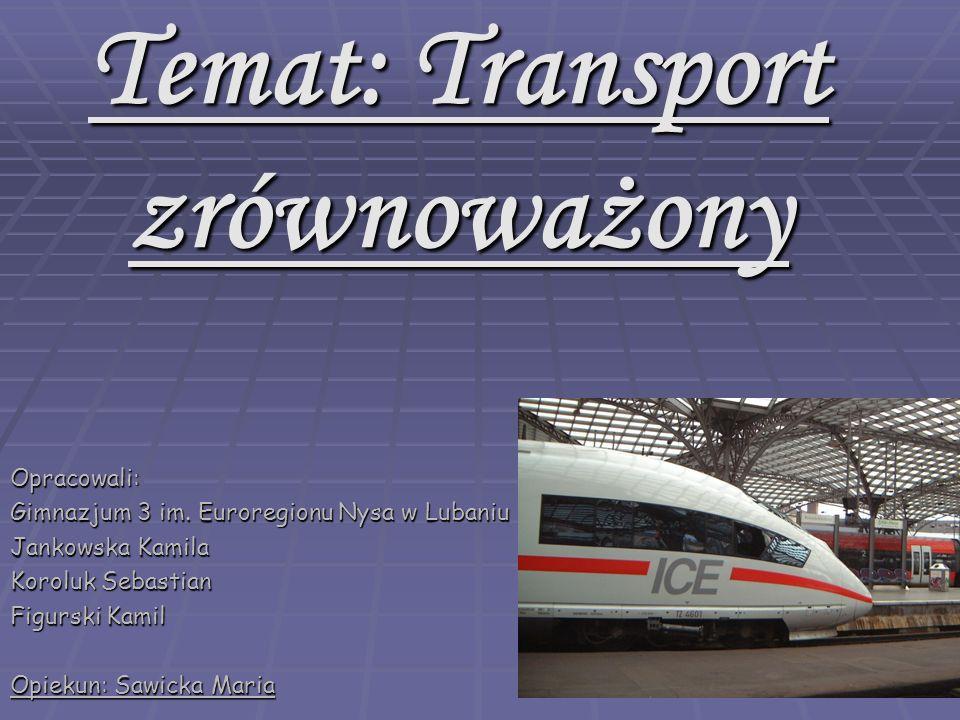 Temat: Transport zrównoważony