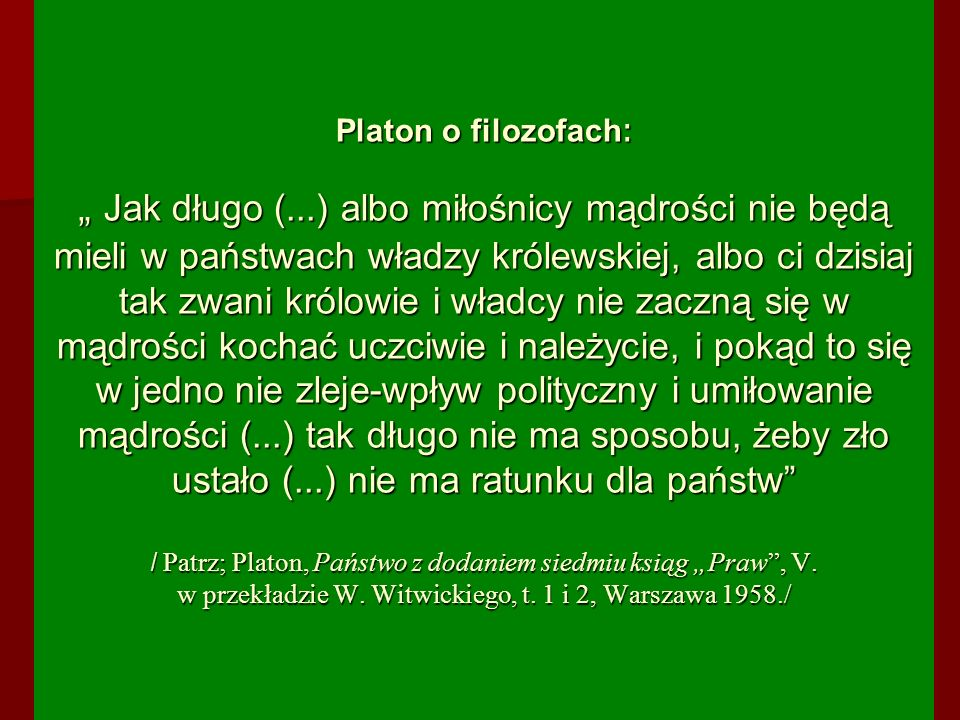 """Platon o filozofach: """" Jak długo ("""