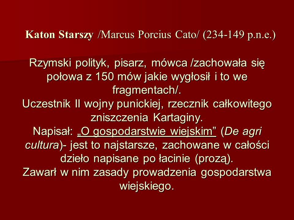 Katon Starszy /Marcus Porcius Cato/ (234-149 p. n. e. )