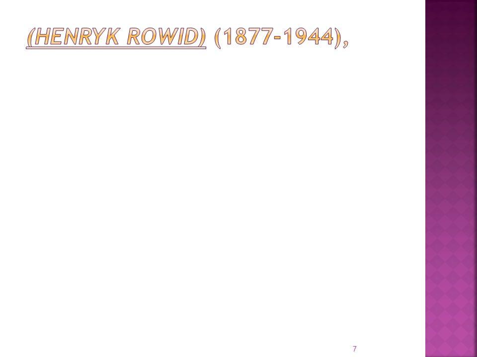 (HENRYK ROWID) (1877-1944),