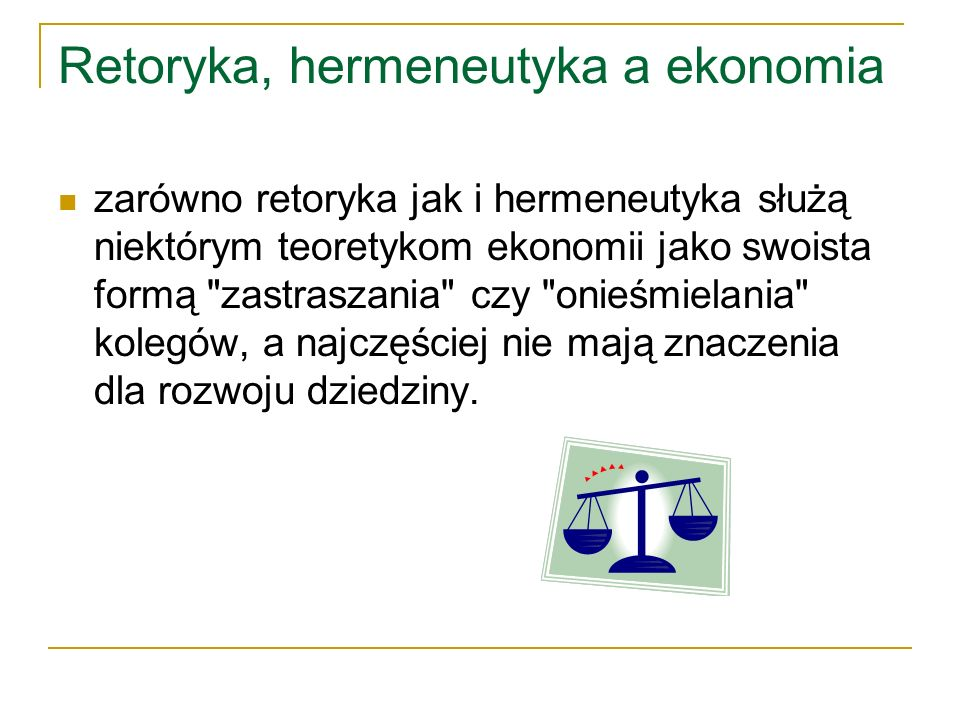 Retoryka, hermeneutyka a ekonomia