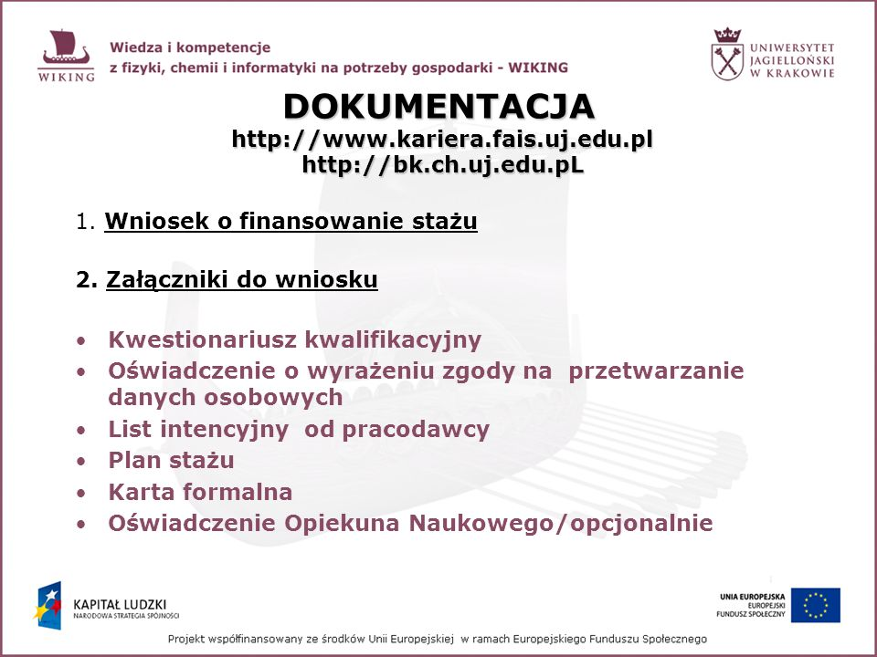 DOKUMENTACJA http://www.kariera.fais.uj.edu.pl http://bk.ch.uj.edu.pL