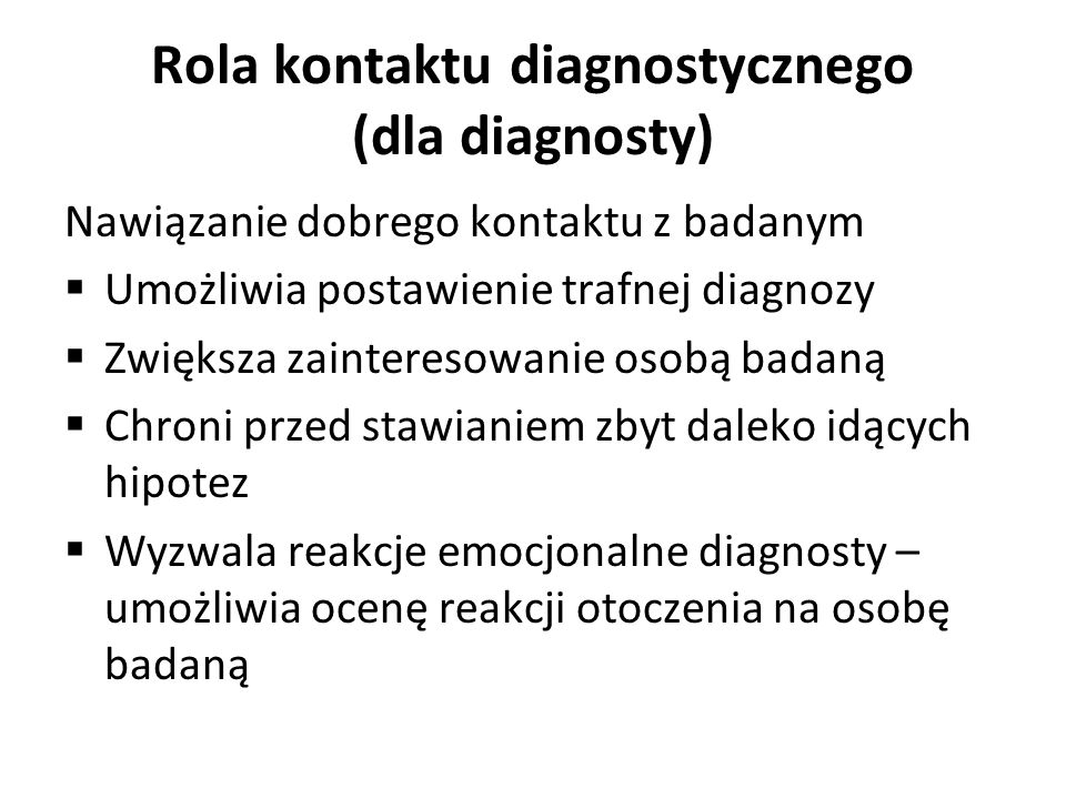 Rola kontaktu diagnostycznego (dla diagnosty)