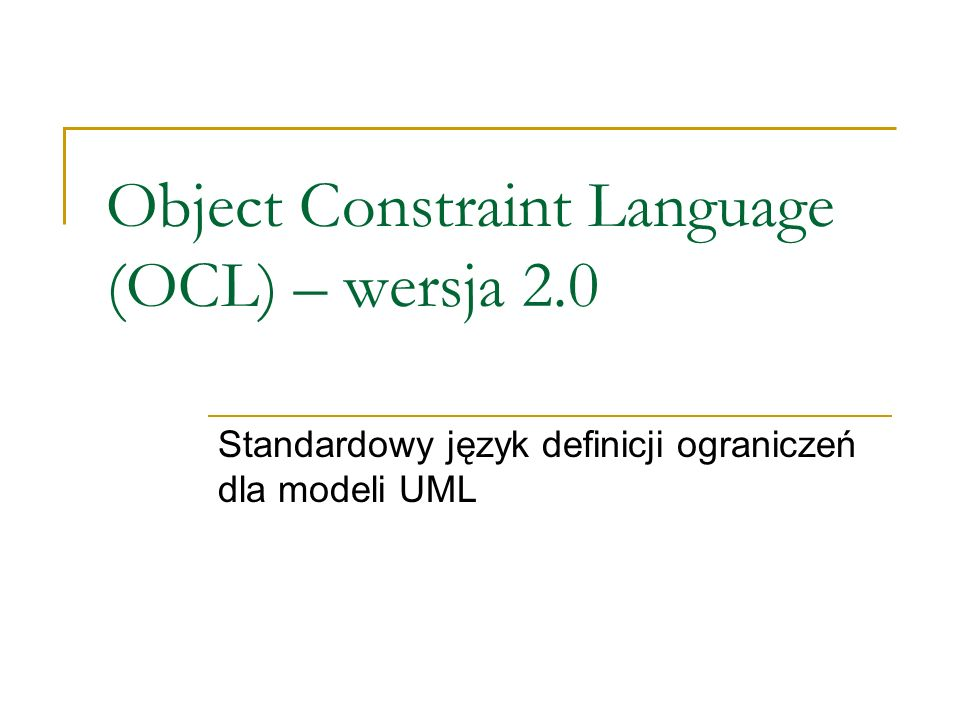 Object Constraint Language (OCL) – wersja 2.0