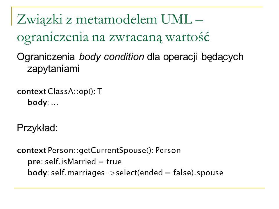 Związki z metamodelem UML – ograniczenia na zwracaną wartość