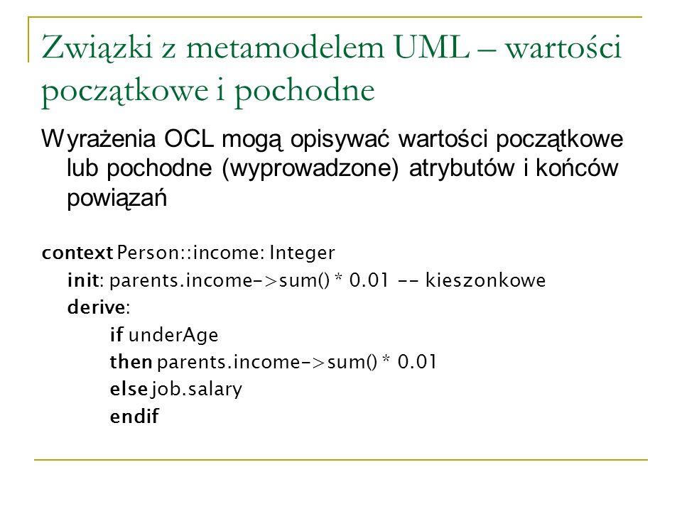 Związki z metamodelem UML – wartości początkowe i pochodne