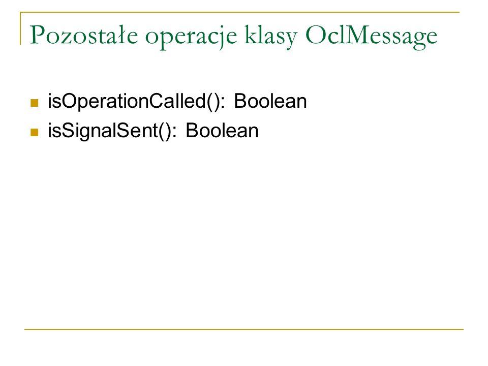 Pozostałe operacje klasy OclMessage