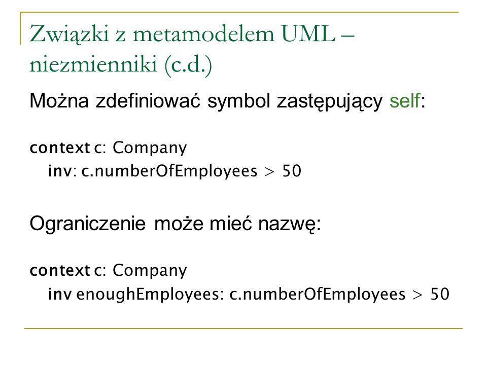 Związki z metamodelem UML – niezmienniki (c.d.)