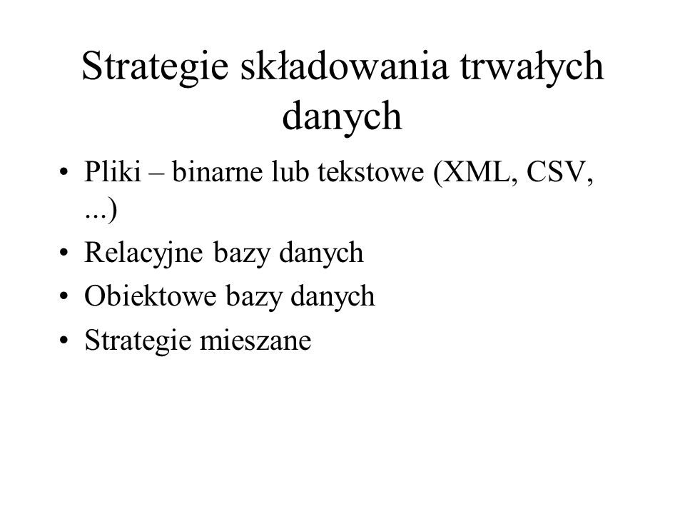 Strategie składowania trwałych danych