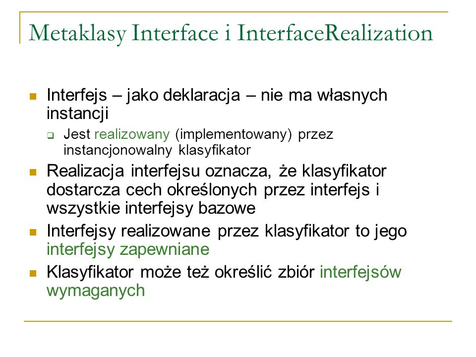 Metaklasy Interface i InterfaceRealization