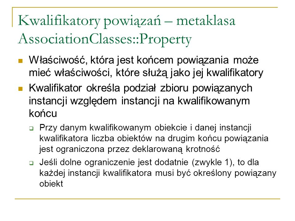 Kwalifikatory powiązań – metaklasa AssociationClasses::Property