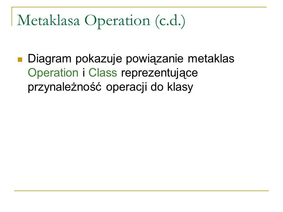 Metaklasa Operation (c.d.)
