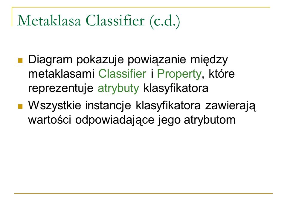 Metaklasa Classifier (c.d.)