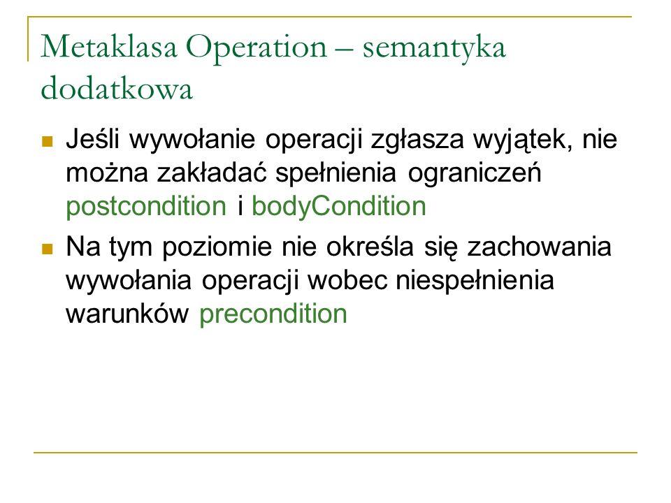Metaklasa Operation – semantyka dodatkowa