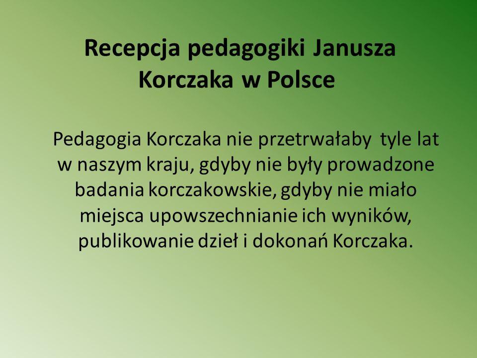 Recepcja pedagogiki Janusza Korczaka w Polsce