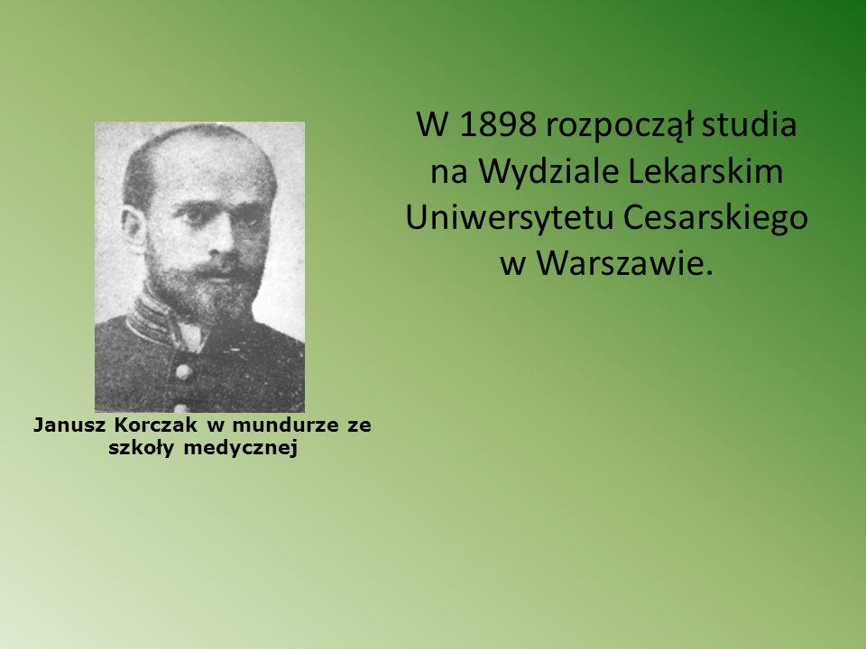Janusz Korczak w mundurze ze szkoły medycznej