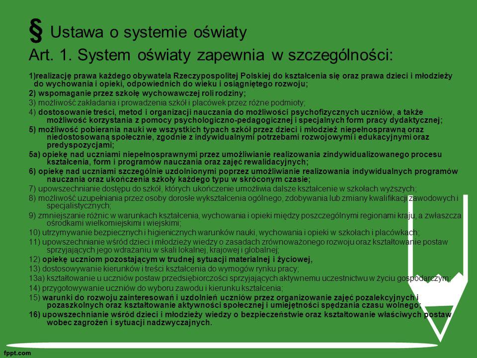 § Ustawa o systemie oświaty Art. 1