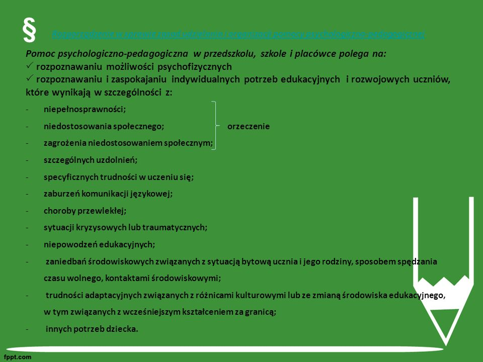§ Rozporządzenie w sprawie zasad udzielania i organizacji pomocy psychologiczno-pedagogicznej