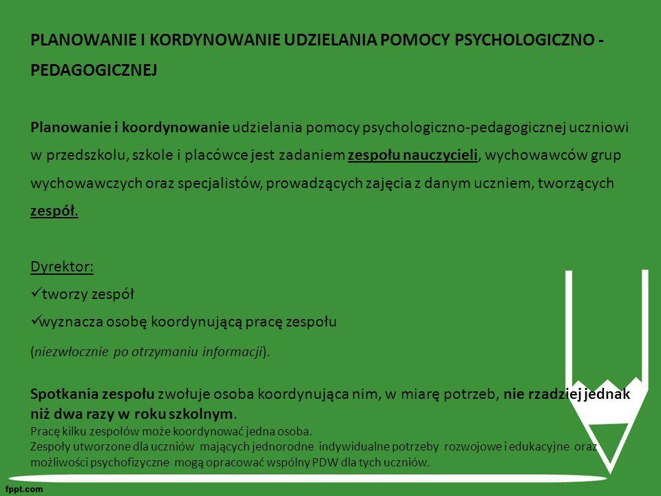 PLANOWANIE I KORDYNOWANIE UDZIELANIA POMOCY PSYCHOLOGICZNO - PEDAGOGICZNEJ