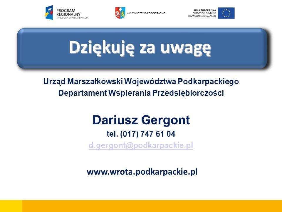 Dziękuję za uwagę Dariusz Gergont www.wrota.podkarpackie.pl