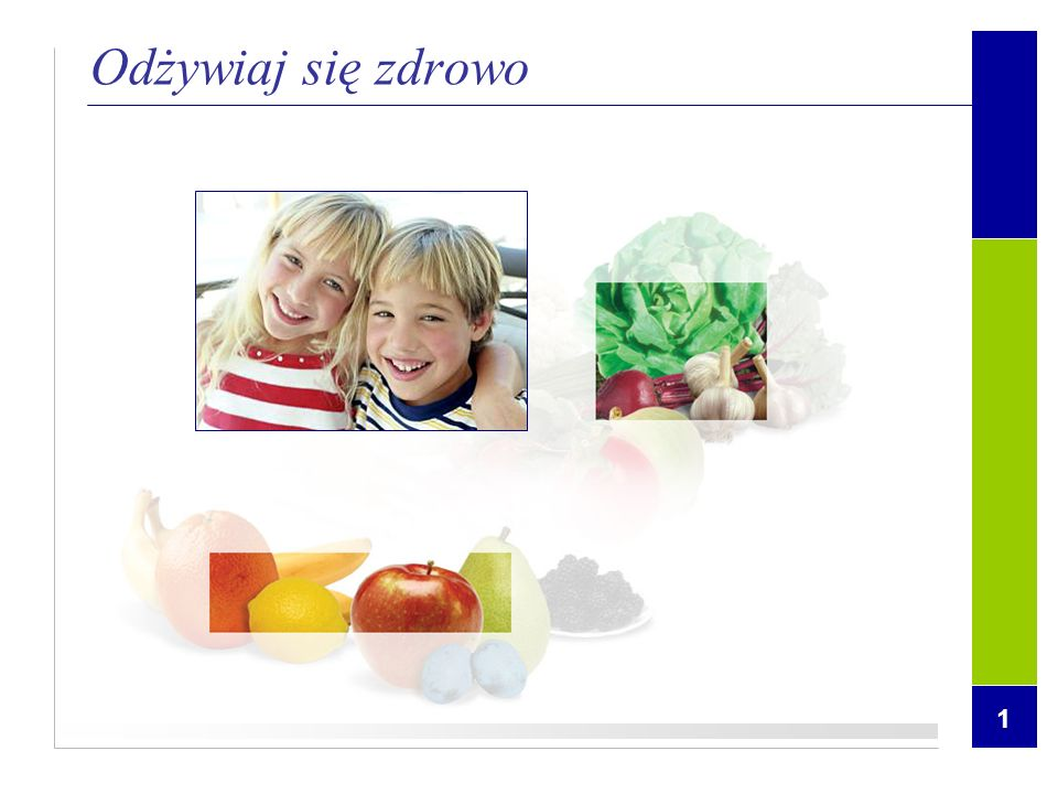 Odżywiaj się zdrowo 1