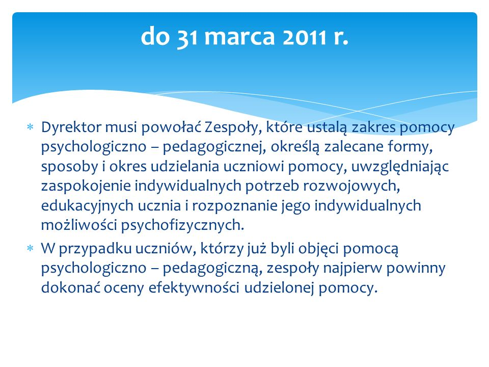 do 31 marca 2011 r.
