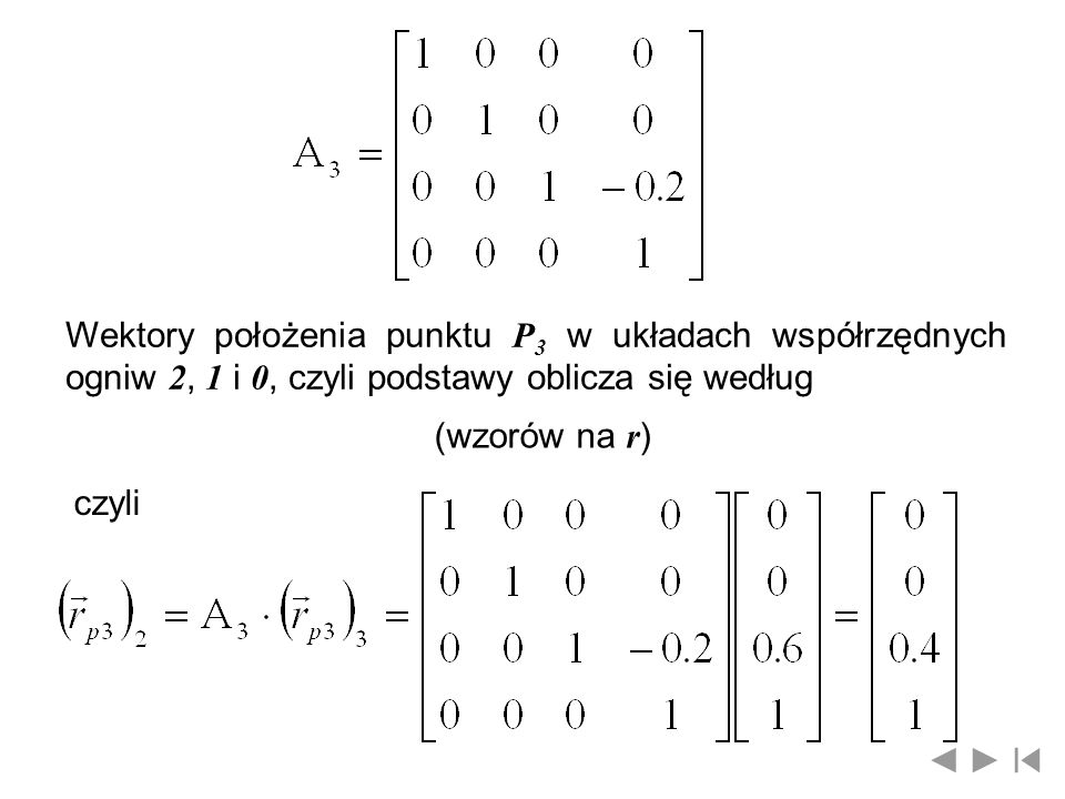 Wektory położenia punktu P3 w układach współrzędnych ogniw 2, 1 i 0, czyli podstawy oblicza się według