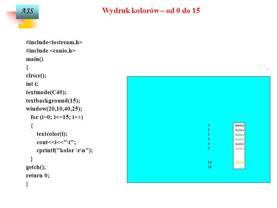 Wydruk kolorów – od 0 do 15 #include<iostream.h>
