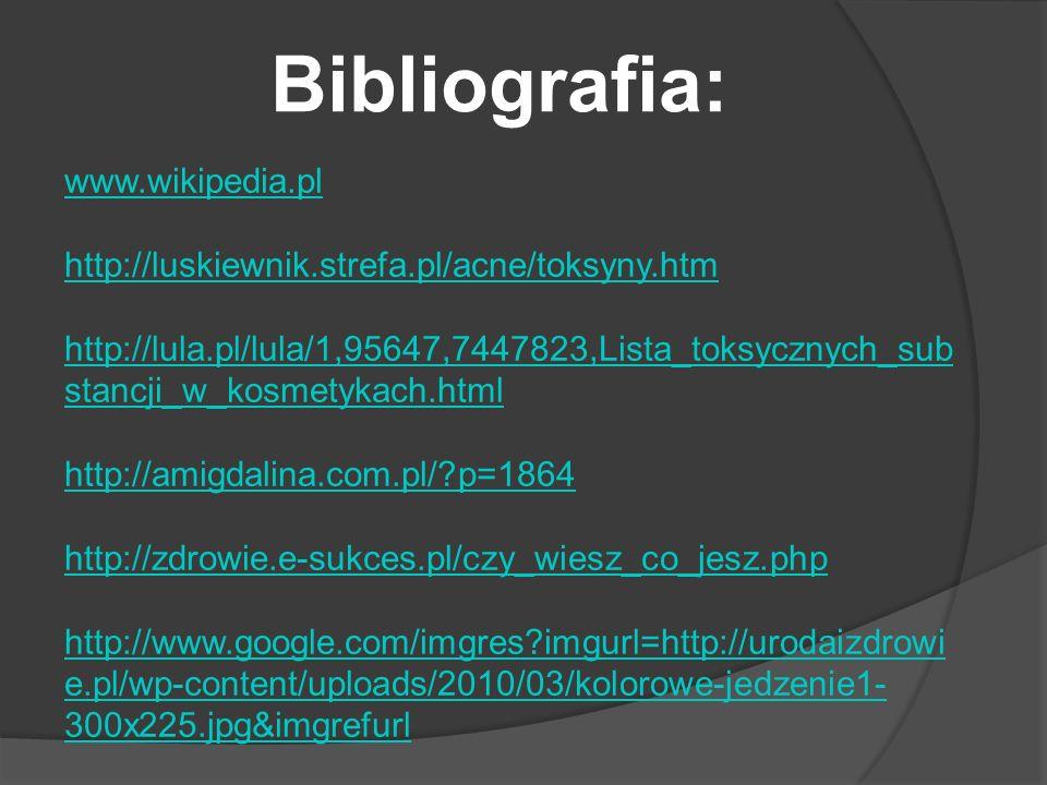 Bibliografia: www.wikipedia.pl