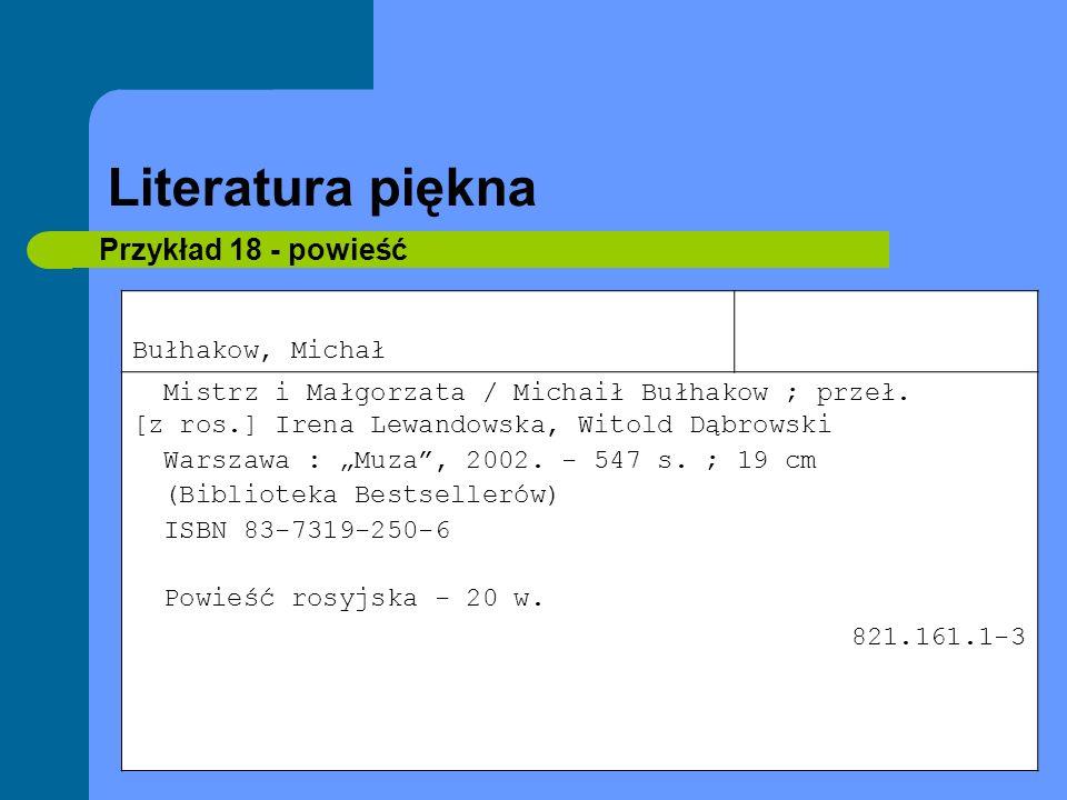 Literatura piękna Przykład 18 - powieść Bułhakow, Michał
