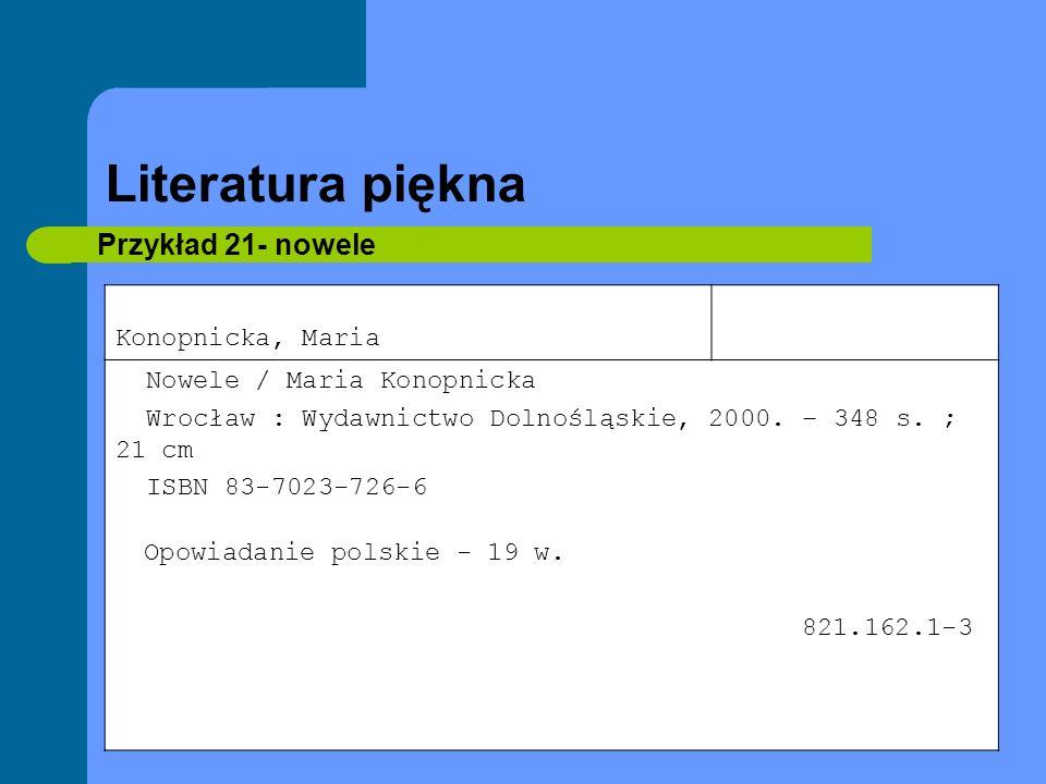 Literatura piękna Przykład 21- nowele Konopnicka, Maria