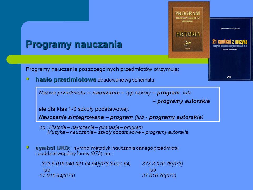 Programy nauczania hasło przedmiotowe zbudowane wg schematu: