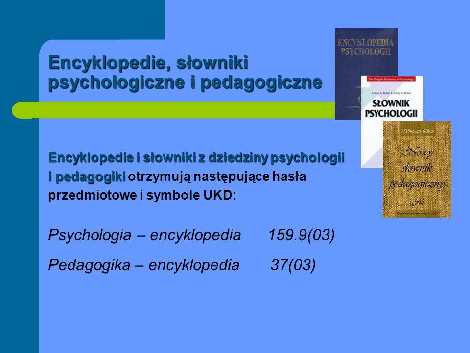 Encyklopedie, słowniki psychologiczne i pedagogiczne