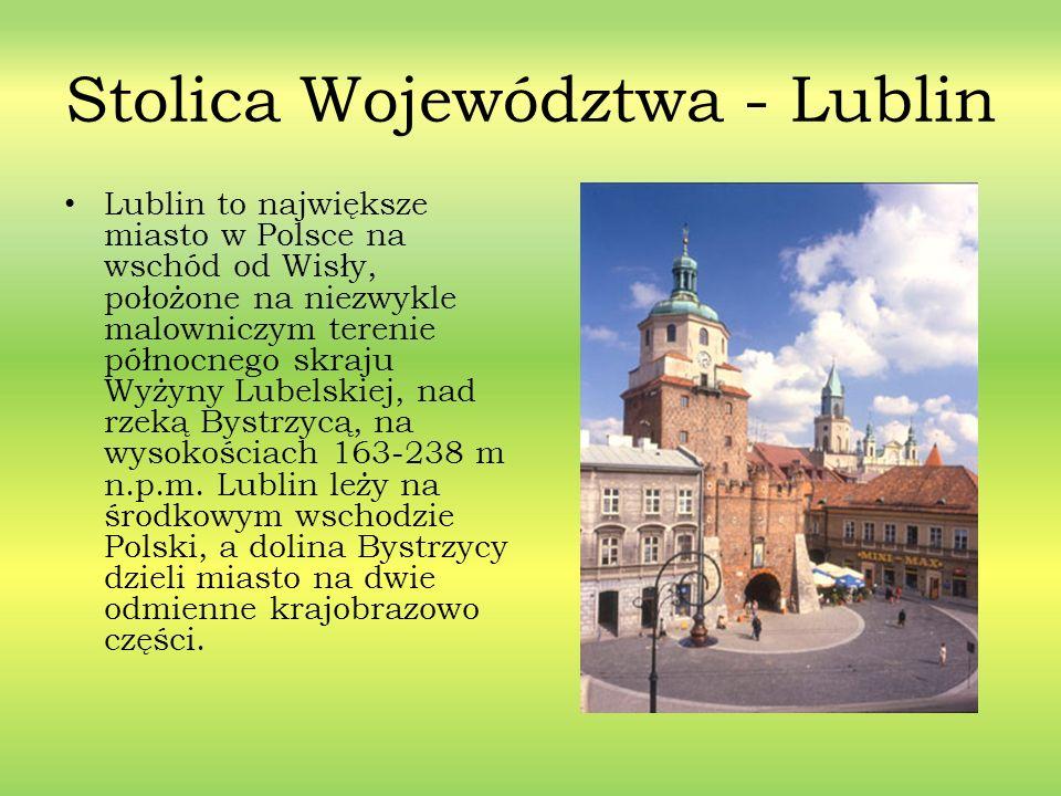 Stolica Województwa - Lublin