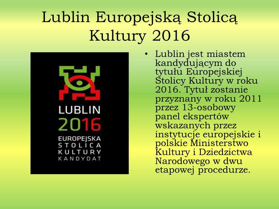 Lublin Europejską Stolicą Kultury 2016