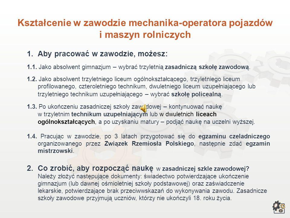 Kształcenie w zawodzie mechanika-operatora pojazdów i maszyn rolniczych