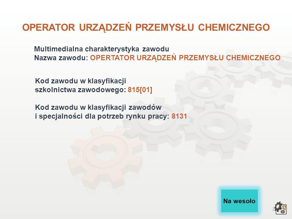 OPERATOR URZĄDZEŃ PRZEMYSŁU CHEMICZNEGO