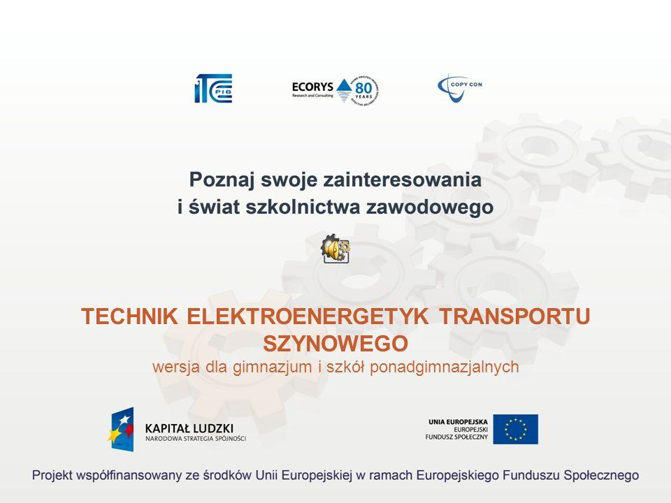 TECHNIK ELEKTROENERGETYK TRANSPORTU SZYNOWEGO
