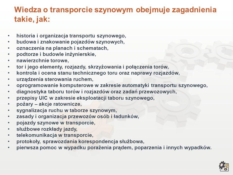 Wiedza o transporcie szynowym obejmuje zagadnienia takie, jak: