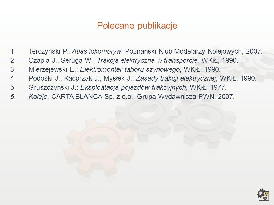 Polecane publikacjeTerczyński P.: Atlas lokomotyw, Poznański Klub Modelarzy Kolejowych, 2007.