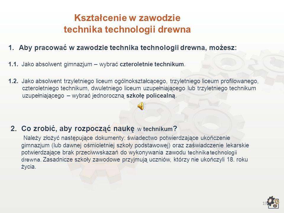Kształcenie w zawodzie technika technologii drewna