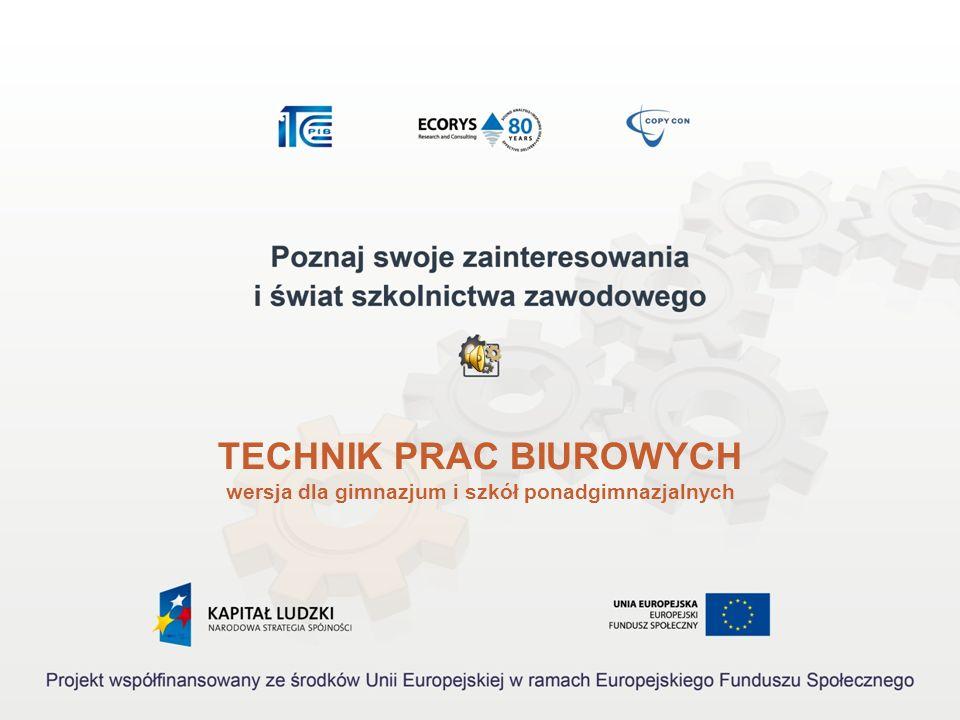 TECHNIK PRAC BIUROWYCH wersja dla gimnazjum i szkół ponadgimnazjalnych