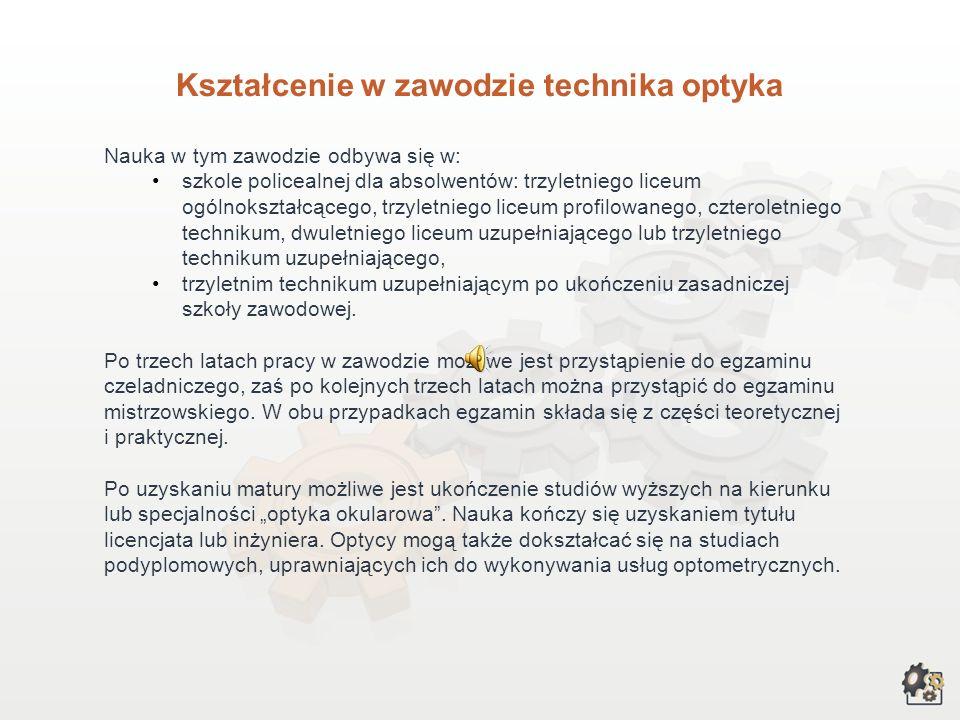Kształcenie w zawodzie technika optyka