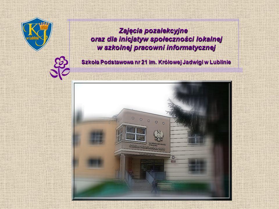 Zajęcia pozalekcyjne oraz dla inicjatyw społeczności lokalnej w szkolnej pracowni informatycznej Szkoła Podstawowa nr 21 im.