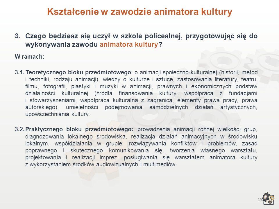 Kształcenie w zawodzie animatora kultury
