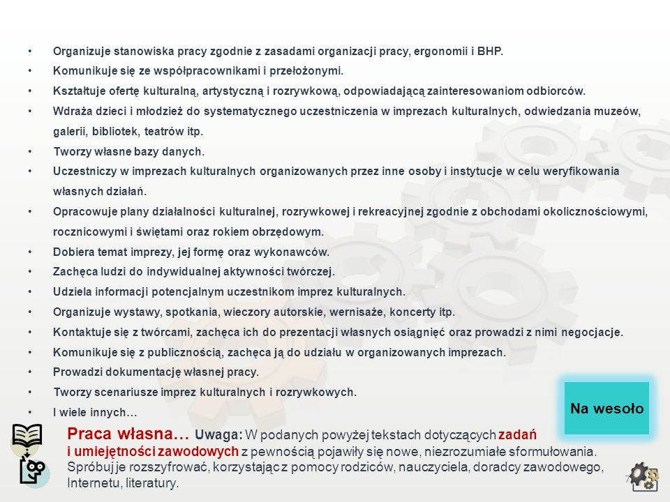 Organizuje stanowiska pracy zgodnie z zasadami organizacji pracy, ergonomii i BHP.