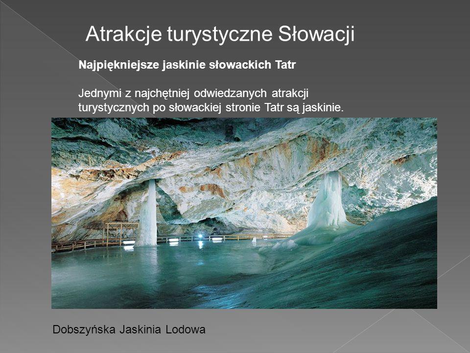 Atrakcje turystyczne Słowacji