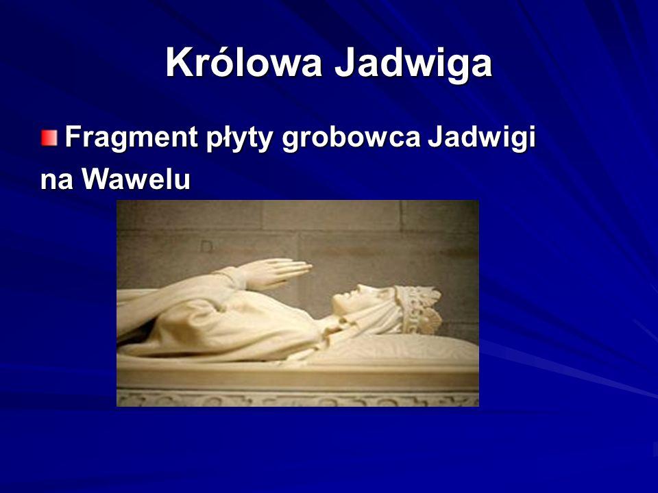 Królowa Jadwiga Fragment płyty grobowca Jadwigi na Wawelu